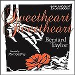 Sweetheart, Sweetheart | Bernard Taylor