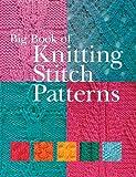 Big Book of Knitting Stitch Patterns, Inc. Sterling Publishing Co., 1402727631