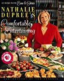 Nathalie Dupree's Comfortable Entertaining, Nathalie Dupree, 0670878855