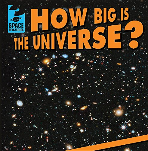 How Big Is the Universe? (Space Mysteries)
