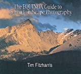 The Equinox Guide to 35 mm Landscape Photography, Tim Fitzharris, 0921820984