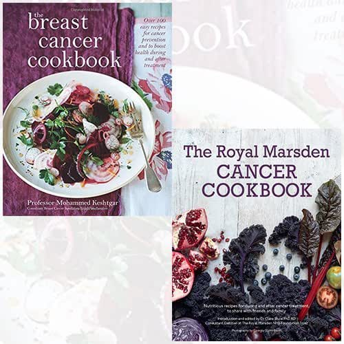 Cancer Cookbook Collection 2 Books Bundle (The Breast Cancer Cookbook, The Royal Marsden Cancer Cookbook: Nutritious recipes for during and after cancer treatment, to share with friends and family)