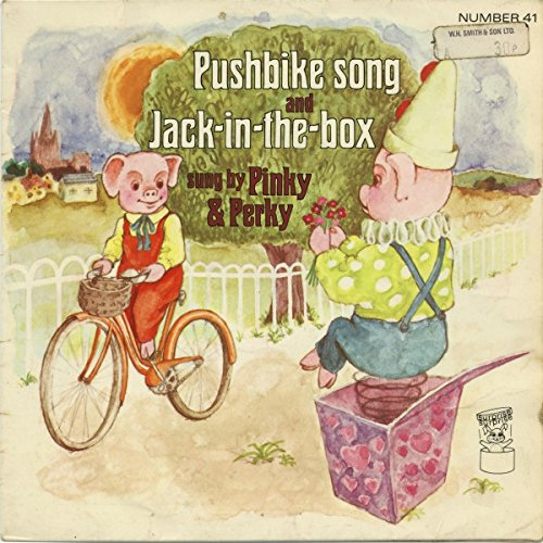 """The Pushbike Song - Kids / Pinky & Perky With Sid Hadden & His Orchestra 7"""" 45"""