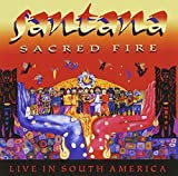 Sacred Fire: Live in South America by Santana (1998-05-25)
