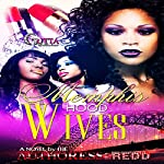 Memphis Hood Wives |  Redd