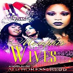 Memphis Hood Wives