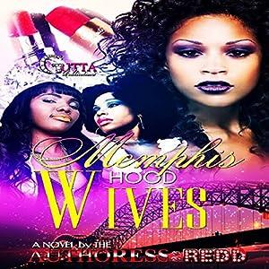 Memphis Hood Wives Audiobook