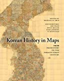 img - for Korean History in Maps: From Prehistory to the Twenty-First Century book / textbook / text book