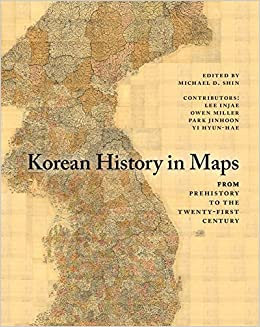 Korean History In Maps From Prehistory To The TwentyFirst - Amazon maps