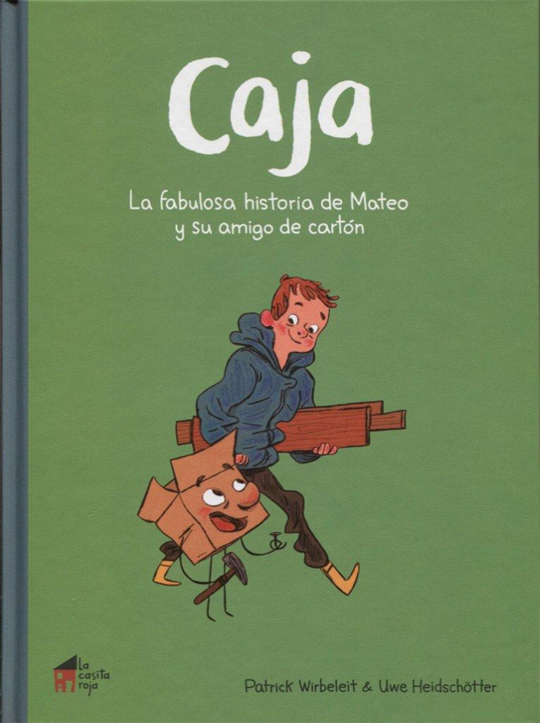 Caja: la fabulosa historia de Mateo y su amigo de cartón La casita n.º 9: Amazon.es: Wirbeleit, Patrick, Heidschötter, Uwe: Libros