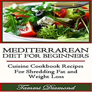 Mediterranean Diet for Beginners Audiobook