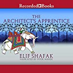 The Architect's Apprentice | Elif Shafak