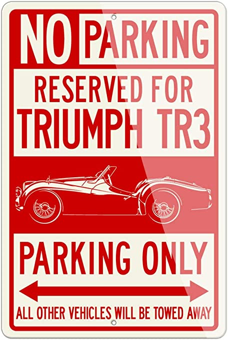 Triumph TR3 Convertible Reserved Parking Only 12x18 Aluminum Sign British Car