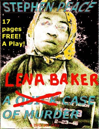 Lena Baker - LENA BAKER TRIAL 17 PAGES FREE
