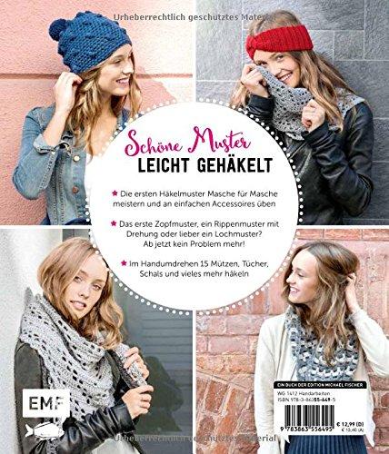 Einfach Muster häkeln: Mützen, Schals und mehr mit Wow-Effekt ...