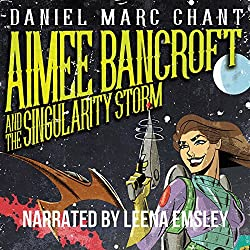 Aimee Bancroft and the Singularity Storm