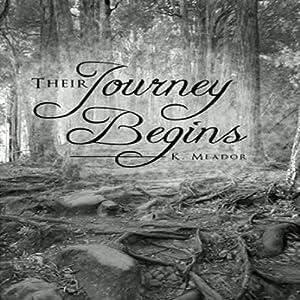 Their Journey Begins Audiobook