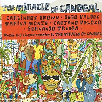 carlinhos brown el milagro de candeal