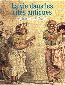 """Afficher """"La Vie dans les cités antiques"""""""