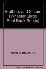 Brothers and Sisters (Wheeler Large Print Book Series) Hardcover