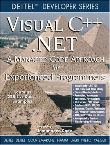 Visual C ++ .NET: A Managed Code Approach for Experienced Programmers (Deitel Developer Series)