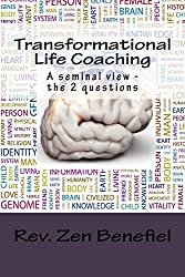 Transformational Life Coaching: A Seminal View - The 2 Questions