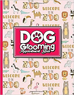 dog grooming appointment book 4 columns appointment log book