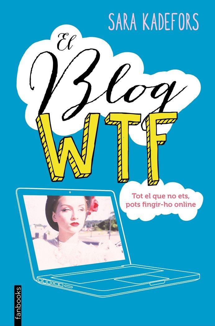El blog WTF (FICCIÓ): Amazon.es: Sara Kadefors, Marc Delgado Casanova: Libros