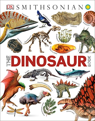 Smithsonian: The Dinosaur Book (Dk Smithsonian)