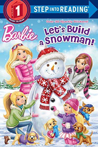 Let's Build a Snowman! (Barbie) (Step into Reading)