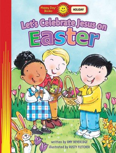 Read Online Let's Celebrate Jesus On Easter (Happy Day® Books: Holiday & Seasonal) pdf epub