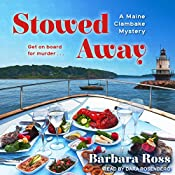Stowed Away: Maine Clambake Mysteries Series, Book 6   Barbara Ross