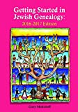 Getting Started in Jewish Genealogy 2016-2017 Version