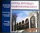 img - for Building and Architecture in Hungary, Epites, Epiteszet Magyarorszagon 19 book / textbook / text book