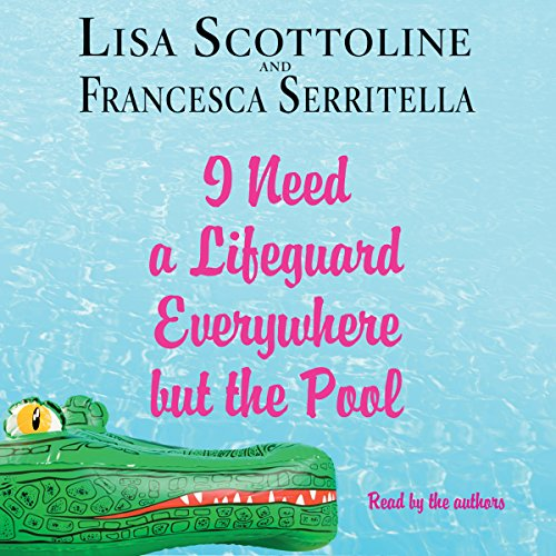 I Need a Lifeguard Everywhere but the Pool by Macmillan Audio