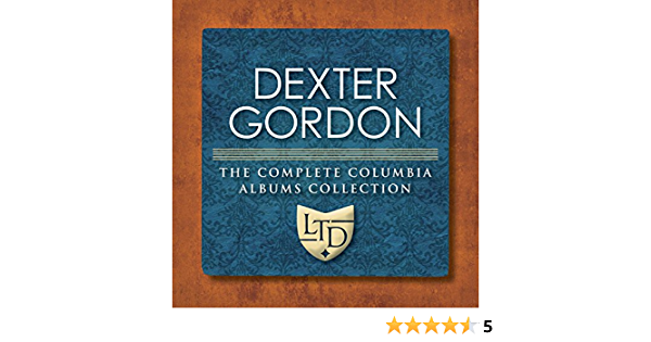 Dexter Gordon - The Complete Columbia Albums Collection - Amazon.com Music