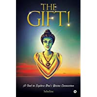 The Gift!: A Tool to Explore One's Divine Connection