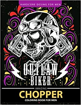 Amazon.com: Chopper Coloring Book for men: Outlaw Biker motorcycle ...