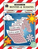 Months and Seasons Thematic Unit, Diann Culver, 0743931068