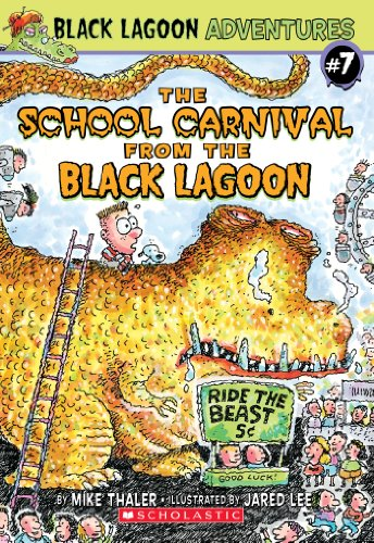 The School Carnival from the Black Lagoon (Black Lagoon Adventures series Book 7) for $<!---->