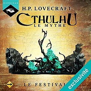 Le Festival (Cthulhu - Le mythe 2) | Livre audio