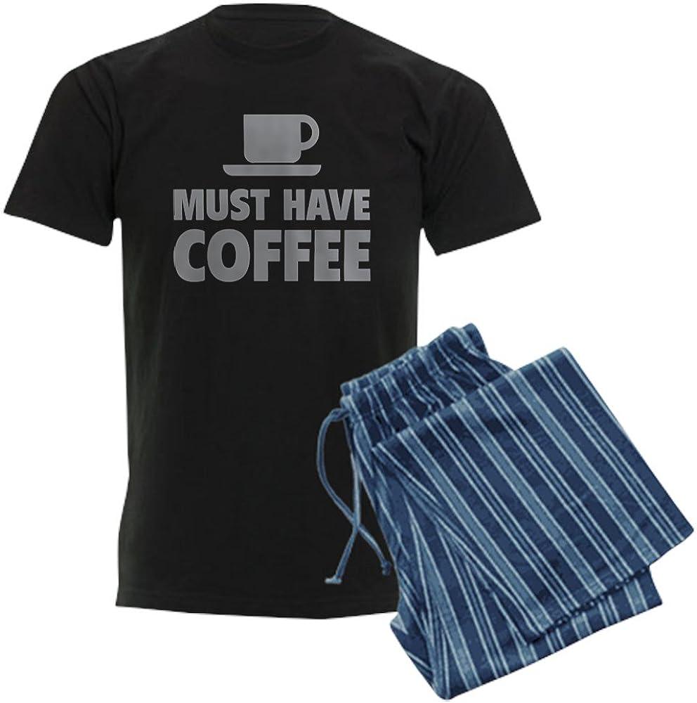 CafePress Must Have Coffee Mens Dark Pajamas Pajama Set