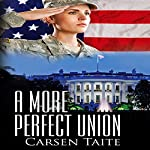 A More Perfect Union | Carsen Taite