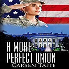 A More Perfect Union Audiobook by Carsen Taite Narrated by Hollis Elizabeth