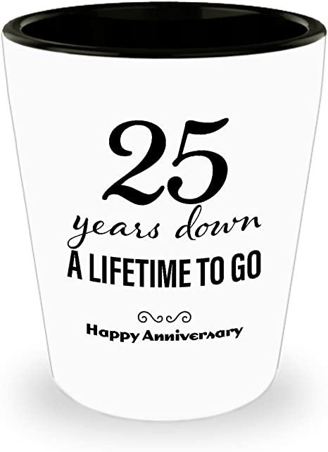Amazon Com 25th Anniversary Gifts For Her Shot Glass Wedding Anniversary Gifts For Her 25 Years Down Unique Cute For Girlfriend Wife Women Friend Marriage Shot Glasses