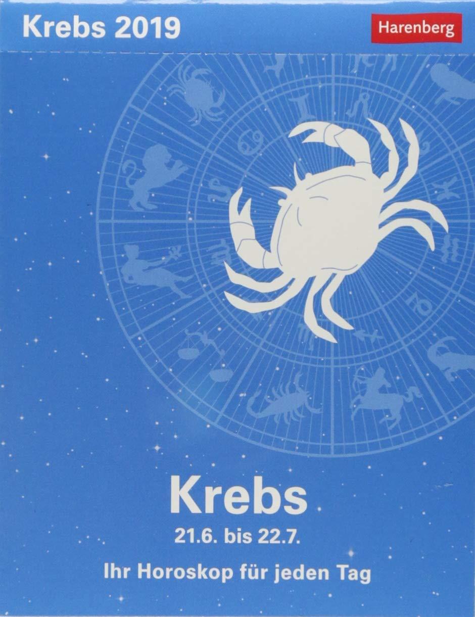 Krebs - Kalender 2019: Ihr Horoskop für jeden Tag Kalender – 26. Juni 2018 Harenberg Robert Satorius Athesia Kalenderverlag GmbH 3840017432