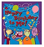 Happy Birthday to Me!, My Chaotic Life Creative Team, 1560106042