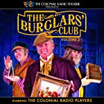The Burglars' Club, Vol. 2 | Henry A. Hering,Gareth Tilley