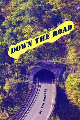 Read Online Down the Road PDF