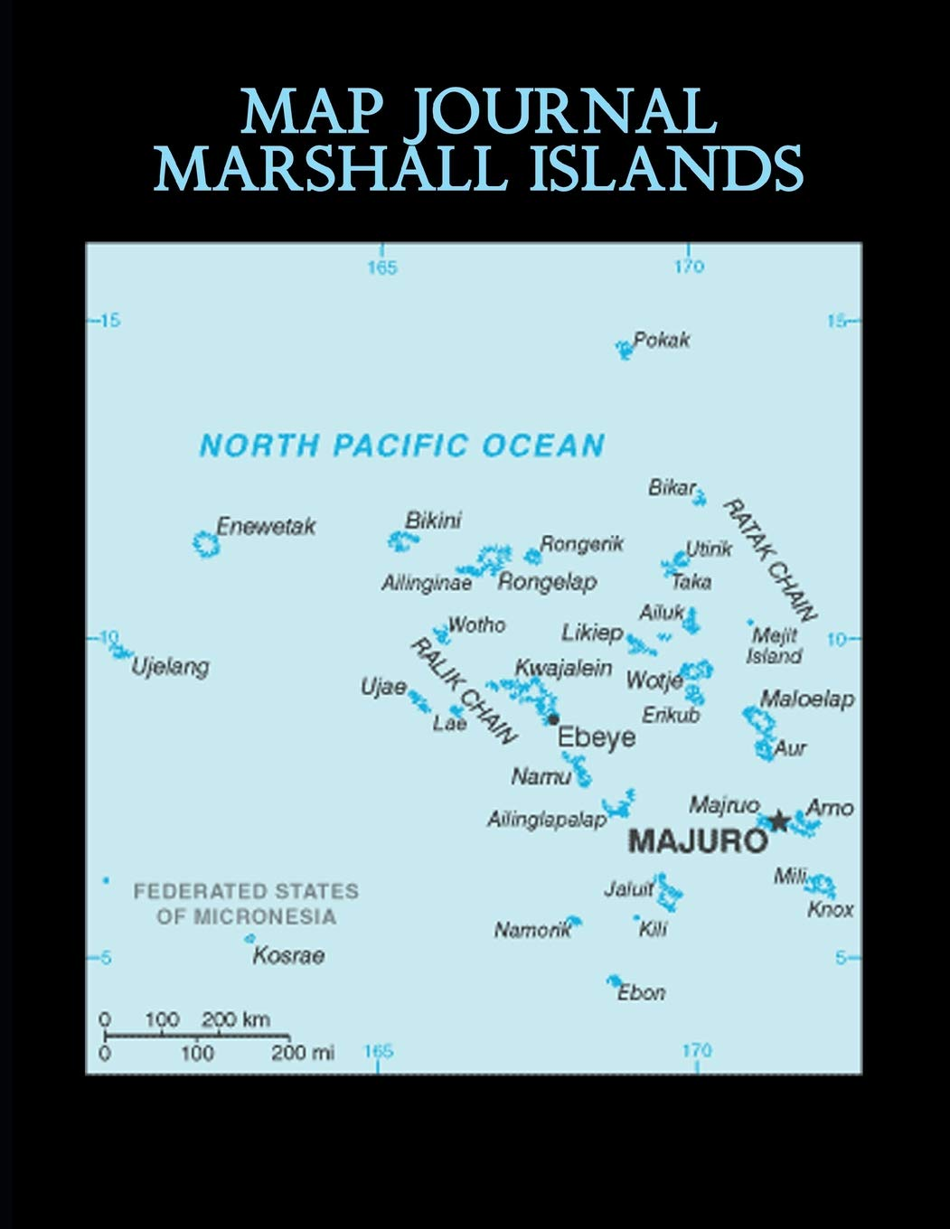 Map Journal: Marshall Islands: 150 page lined notebook/diary ...